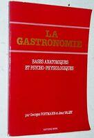 Georges Portmann Jean Valby LA GASTRONOMIE cuisine médecine 1984 ENVOI dédicace