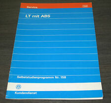 VW LT Generation 1 ABS  Selbststudienprogramm  SSP 158  Stand  03/1993