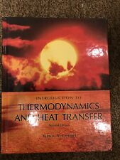 Introduction to Thermodynamics and Heat Transfer by Yunus A. Cengel (2007,...