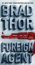 The Scot Harvath: Foreign Agent : A Thriller 16 by Brad Thor (2017)