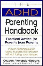 NEW - The ADHD Parenting Handbook: Practical Advice for Parents from Parents