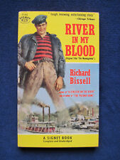RIVER IN MY BLOOD - SIGNED by RICHARD BISSELL, 1st Paperback Edition