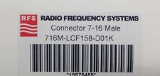 RADIO FREQUENCY SYSTEMS RFS 716M-LCF158-D01K Connector 7-16 Male
