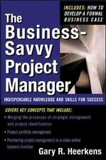 The Business Savvy Project Manager: Indispensable Knowledge and Skills for Succe