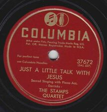 The Stamps Quartet on 78 rpm Columbia 37672: The Lord is With Me/Just a Little