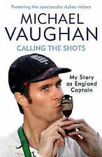 """""""AS NEW"""" Calling the Shots: The Captain's Story, Vaughan, Michael, Book"""