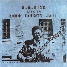 B.B. King - Live in Cook County Jail - CD - NEW