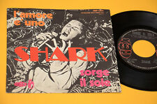 "SHARK 7"" 45 SORGE IL SOLE 1°ST ORIG ITALY PROG 1971 EX+ UNICO DISCO RARISSIMO"