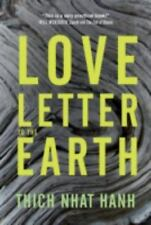 Love Letter to the Earth by Thich Nhat Hanh (2013, Paperback)