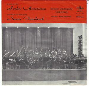 """SENSELER Musikkapelle VOLDERS, Josef Spanring / Royal Splendid Records 7"""" Single"""