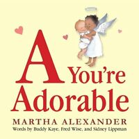 A Youre Adorable by Martha Alexander