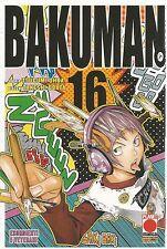 MANGA - Bakuman N° 16 - Prima Edizione - Planet Manga - ITALIANO NUOVO