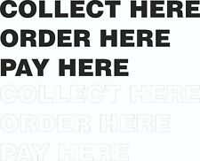 COLLECT HERE / ORDER HERE / PAY HERE // WINDOW DECALS // STICKERS / SIGNS