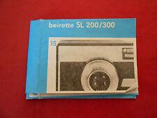 Beirete SL 200/300
