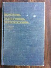 VINTAGE BOOK Duties of School Principals by Jacobson (1950, Hardback) stor#4319B