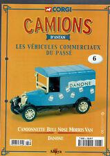FASCICULE ALTAYA CORGI CAMIONS D'ANTAN  N°6 CAMIONNETTE BULL NOSE DANONE