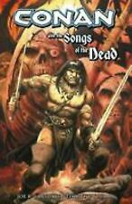 CONAN AND THE SONGS OF THE DEAD~ DARK HORSE BOOKS BRAND NEW