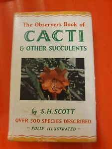 The Observer's Book of Cacti & Other Succulents (1962) S.H. Scott