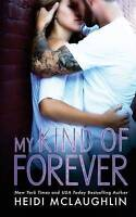 My Kind of Forever, Brand New, Free P&P in the UK