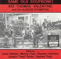Kid Thomas Valentine And His Algiers Stompers - Same Old Soupbone [CD]