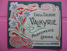 1 ANCIENNE ETIQUETTE DE PARFUM VALKYRIE/ANTIQUE PERFUME LABEL FRENCH PARIS