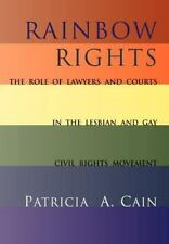 Rainbow Rights: The Role of Lawyers and Courts in the Lesbian and Gay -ExLibrary