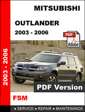 MITSUBISHI OUTLANDER 2003 - 2006 FACTORY OEM SERVICE REPAIR WORKSHOP FSM MANUAL