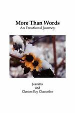 More Than Words by Clenton Ray Chancellor and Jeanetta (2004, Paperback)