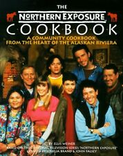 The Northern Exposure Cookbook: A Community Cookbo