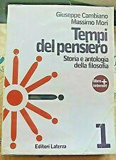 TEMPI DEL PENSIERO VOL.1 - G.CAMBIANO e M.MORI - LATERZA SCUOLA
