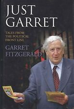 Just Garret: Tales from the Political Front Line, Excellent Books