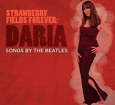 Strawberry Fields Forever - Songs By The Beatles - Daria (2016, CD NEUF)