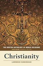 The Norton Anthology of World Religions : Christianity [VERY GOOD]