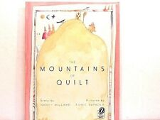 NEW! The Mountains of Quilt by Nancy Willard and Tomie dePaola. PB.