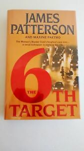The 6th Target by James Patterson & M Paetro (2007 Hardcover) Flat SIGNED 1st DJ