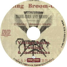 How To Make Corn Brooms { An 1876 Treatise with Instructions & Catalogs } on DVD