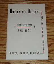 1951 GMC Truck Owners and Drivers Operators Manual Models 100-350 51