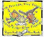 New Friends, True Friends, Stuck-Like-Glue Friends by Virginia L. Kroll...