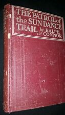 The Patrol of the Sundance Trail by Ralph Conner 1914