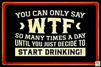 """Have A Drink! Funny Humorous Metal Sign 8"""" x 12"""""""