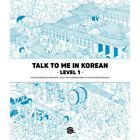 Talk to me in Korean Level 1 Textbook for Hanguel learning Korean **