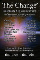 The Change 8: Insights Into Self-Empowerment (Paperback or Softback)