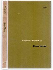 Friedrich Nietzsche Ecce Homo Einaudi 1955-L3962