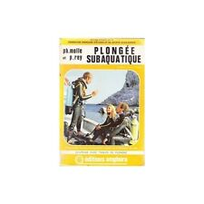 PLONGEE SUBAQUATIQUE/Philippe MOLLE et REY table plongée