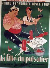 """""""LA FILLE DU PUISATIER""""Affiche entoilée DUBOUT (Marcel PAGNOL /RAIMU,FERNANDEL)"""
