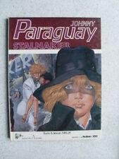 bd Malik Johnny Paraguay tome 2 : Stalnaker ( eo 1985)