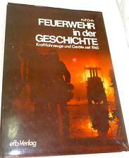 Feuerwehr in der Geschichte, H.P.Orth, EFB Verlag #   å