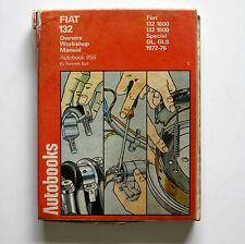 Fiat 132 1972-76 Autobook Owners Workshop Manual #856