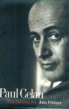 Paul Celan: Poet, Survivor, Jew by Felstiner, Mr. John
