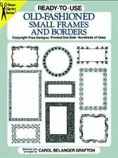 Dover Clip Art Ready-To-Use: Ready-to-Use Old-Fashioned Small Frames and...